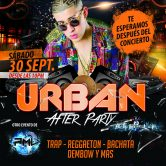 «Urban After Party» Sábado 30 de Septiembre Discoteca La Cantera